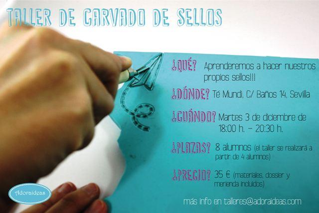 info-taller-carvado-sellos-adoraideas-sevilla